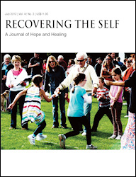 Recovering the Self: A Journal of Hope and Healing (Vol. IV, No. 3) July 2012