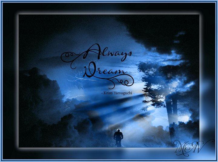 ALWAYS DREAM