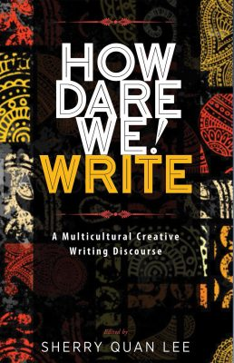 on how dare we! write: a multicultural creative discourse